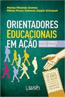 ORIENTADORES EDUCACIONAIS EM ACAO - NOVOS TEMPOS N