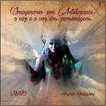 IMAGINARIO EM ARTETERAPIA - A VEZ E A VOZ DOS PERS