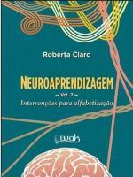 NEUROAPRENDIZAGEM - INTERVENCOES PARA ALFABETIZACA