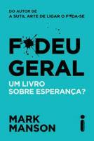 FODEU GERAL - UM LIVRO SOBRE ESPERANCA