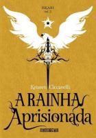 RAINHA APRISIONADA, A