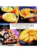 SOBREMESAS COM FRUTAS - 100% PRAZER