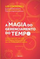 MAGIA DO GERENCIAMENTO DO TEMPO, A