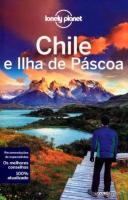 LONELY PLANET - CHILE E ILHA DE PASCOA