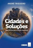 CIDADES E SOLUCOES - COMO CONSTRUIR UMA SOCIEDADES