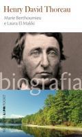 HENRY DAVID THOREAU - BIOGRAFIA