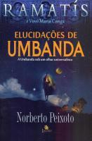 ELUCIDACOES DE UMBANDA - A UMBANDA SOB UM OLHAR UN