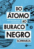 DO ATOMO AO BURACO NEGRO