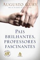PAIS BRILHANTES, PROFESSORES FASCINANTES - 20 ANOS
