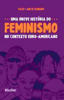 UMA BREVE HISTORIA DO FEMINISMO - NO CONTEXTO EURO