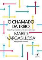 CHAMADO DA TRIBO, O - GRANDES PENSADORES PARA O NO