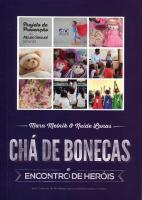 CHA DE BONECAS E ENCONTRO DE HEROIS