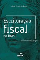 ESCRITURACAO FISCAL NO BRASIL - CONHECER, ANALISAR