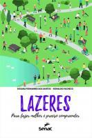 LAZERES - PARA FAZER MELHOR E PRECISO COMPREENDER