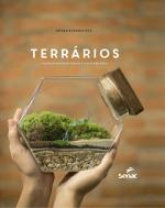 TERRARIOS - PLANTANDO CRIATIVIDADE E COLHENDO ARTE