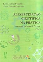 ALFABETIZACAO CIENTIFICA NA PRATICA - INOVANDO A F