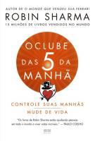 CLUBE DAS 5 DA MANHA, O