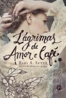 LAGRIMAS DE AMOR E CAFE