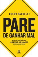 PARE DE GANHAR MAL - MANUAL DE NEGOCIACAO PARA AUM