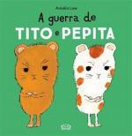 GUERRA DE TITO E PEPITA, A