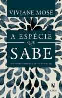 ESPECIE QUE SABE, A - DO HOMO SAPIENS A CRISE DA R