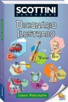 SCOTTINI DICIONARIO ILUSTRADO - LINGUA PORTUGUESA