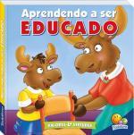 VALORES E VIRTUDES - APRENDENDO A SER EDUCADO