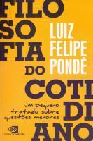 FILOSOFIA DO COTIDIANO - UM PEQUENO TRATADO SOBRE