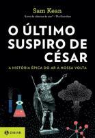 ULTIMO SUSPIRO DE CESAR, O
