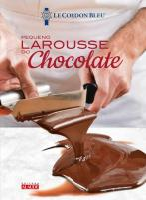 LAROUSSE DO CHOCOLATE - LE PETIT