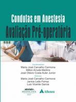 CONDUTAS EM ANESTESIA - AVALICAO DE PRE OPERADORA