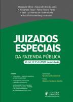 JUIZADOS ESPECIAIS DA FAZENDA PUBLICA - LEI 12.153