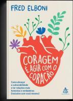 CORAGEM E AGIR COM O CORACAO