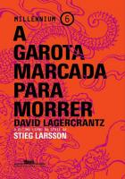 GAROTA MARCADA PARA MORRER, A