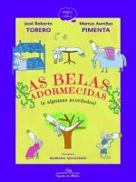BELAS ADORMECIDAS, AS (E ALGUMAS ACORDADAS)