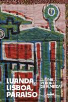 LUANDA, LISBOA, PARAISO
