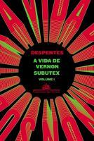 VIDA DE VERNON SUBUTEX, A - VOL.01