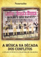 MUSICA NA DECADA DOS CONFLITOS, A