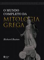MUNDO COMPLETO DA MITOLOGIA GREGA, O