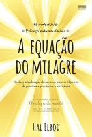 EQUACAO DO MILAGRE, A