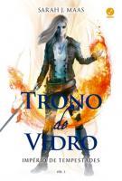 TRONO DE VIDRO - V. 05 - IMPERIO DE TEMPESTADES