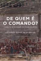 DE QUEM E O COMANDO? - O DESAFIO DE GOVERNAR UMA P