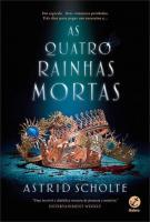 QUATRO RAINHAS MORTAS, AS