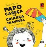 PAPO CABECA DE CRIANCA TRAVESSA