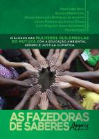 FAZEDORAS DE SABERES, AS - DIALOGOS DAS MULHERES Q