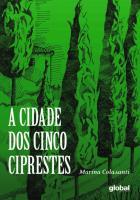 CIDADE DOS CINCO CIPRESTE, A
