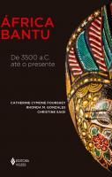 AFRICA BANTU - DE 3.500 A.C ATE O PRESENTE