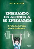 ENSINANDO OS ALUNOS A SE ENSINAREM - O METODO DO P