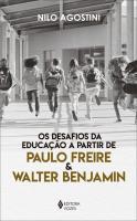 DESAFIOS DA EDUCACAO A PARTIR DE PAULO FREIRE E WA