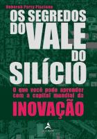 SEGREDOS DO VALE DO SILICIO, OS - O QUE VOCE PODE
